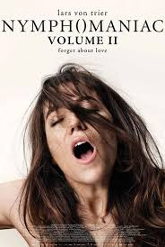 性愛成癮的女人(下)_Nymphomaniac: Vol. II_電影海報